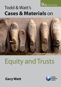 Todd and Watt's Cases and Materials on Equity and Trusts 9e