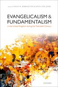 Cover for Evangelicalism and Fundamentalism in the United Kingdom during the Twentieth Century