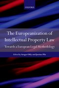Cover for The Europeanisation of Intellectual Property Law