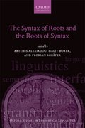 Cover for The Syntax of Roots and the Roots of Syntax