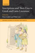 Cover for Inscriptions and their Uses in Greek and Latin Literature