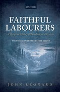 Cover for Faithful Labourers: A Reception History of Paradise Lost, 1667-1970