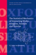 Cover for The Statistical Mechanics of Interacting Walks, Polygons, Animals and Vesicles