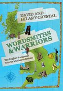 Wordsmiths and Warriors The English-Language Tourist's Guide to Britain