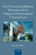 Cover for The Nuremberg Military Tribunals and the Origins of International Criminal Law