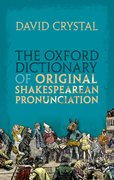 Cover for The Oxford Dictionary of Original Shakespearean Pronunciation