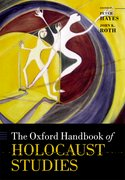 Cover for The Oxford Handbook of Holocaust Studies