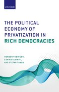 Cover for The Political Economy of Privatization in Rich Democracies
