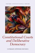 Cover for Constitutional Courts and Deliberative Democracy