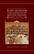 Aims, Methods and Contexts of Qur'anic Exegesis (2nd/8th-9th/15th Centuries)