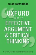 Cover for Oxford Guide to Effective Argument and Critical Thinking