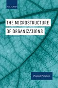 Cover for The Microstructure of Organizations - 9780199672370