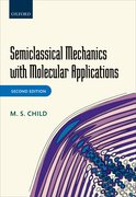 Cover for Semiclassical Mechanics with Molecular Applications