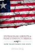 Cover for Extralegal Groups in Post-Conflict Liberia