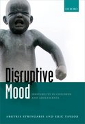 Cover for Disruptive Mood: Irritability in Children and Adolescents