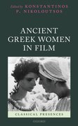 Cover for Ancient Greek Women in Film