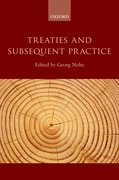 Cover for Treaties and Subsequent Practice