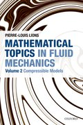 Cover for Mathematical Topics in Fluid Mechanics