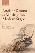 Cover for Ancient Drama in Music for the Modern Stage