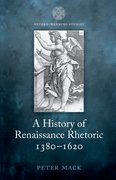 Cover for A History of Renaissance Rhetoric 1380-1620