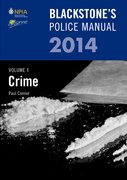 Blackstone's Police Manual Volume 1: Crime 2014