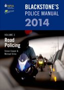 Blackstone's Police Manual Volume 3: Road Policing 2014