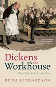 Cover for Dickens and the Workhouse