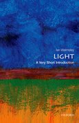 Cover for Light: A Very Short Introduction