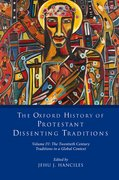 Cover for The Oxford History of Protestant Dissenting Traditions, Volume IV