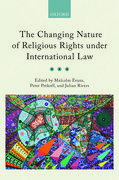 Cover for The Changing Nature of Religious Rights under International Law