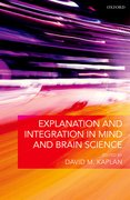 Cover for Explanation and Integration in Mind and Brain Science