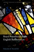 Cover for Royal Priesthood in the English Reformation