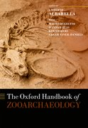 Cover for The Oxford Handbook of Zooarchaeology - 9780199686476