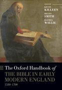 Cover for The Oxford Handbook of the Bible in England, c. 1530-1700