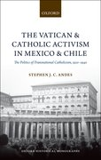 Cover for The Vatican and Catholic Activism in Mexico and Chile