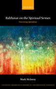 Cover for Balthasar on the Spiritual Senses