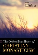 Cover for The Oxford Handbook of Christian Monasticism