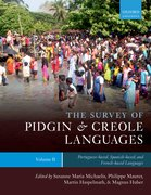Cover for The Survey of Pidgin and Creole Languages Volume II Portuguese-based, Spanish-based, and French-based