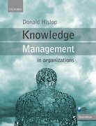 Hislop: Knowledge Management in Organizations 3e