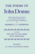 Cover for The Poems of John Donne Volume I: The Text of the Poems with Appendices