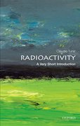Cover for Radioactivity: A Very Short Introduction