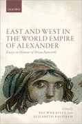 Cover for East and West in the World Empire of Alexander