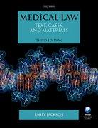 Jackson: Medical Law Text, Cases, & Materials  3e