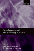 Cover for Neoplatonism and the Philosophy of Nature