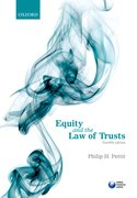 Pettit: Equity & the Law of Trusts 12e
