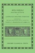 Cover for Aulus Gellius: Attic Nights, Preface and Books 1-10 (<em>Auli Gelli Noctes Atticae: Praefatio et Libri I-X</em>)