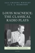 Cover for Louis MacNeice: The Classical Radio Plays