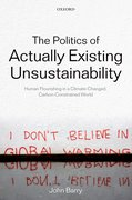 Cover for The Politics of Actually Existing Unsustainability
