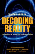 Decoding Reality The Universe as Quantum Information