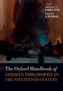 Cover for The Oxford Handbook of German Philosophy in the Nineteenth Century